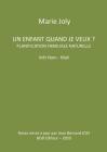 Un enfant quand je veux ?: Planification familiale naturelle Viêt Nam - Mali Cover Image