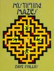 Mystifying Mazes (Dover Children's Activity Books) Cover Image