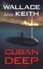 Cuban Deep: A Hunter Killer Novel Cover Image