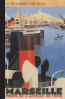 Marseille France: A Traveler's Journal (Travel Journal) Cover Image