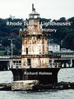 Rhode Island Lighthouses: A Pictorial History Cover Image