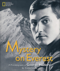 Mystery on Everest: A Photobiography Of George Mallory (Photobiographies) Cover Image