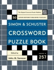 Simon and Schuster Crossword Puzzle Book #257: The Original Crossword Puzzle Publisher Cover Image