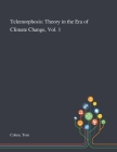 Telemorphosis: Theory in the Era of Climate Change, Vol. 1 Cover Image