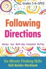 Following Directions (Grades 3-6 + SPED): Six-Minute Thinking Skills Cover Image