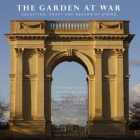 The Garden at War: Deception, Craft and Reason at Stowe Cover Image