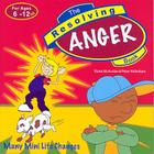 The Resolving Anger Book: Many Mini Life Changes (Resolving Books (Veritas)) Cover Image