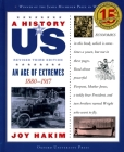 A History of Us: An Age of Extremes: 1880-1917 a History of Us Book Eight Cover Image