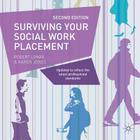 Surviving Your Social Work Placement Cover Image