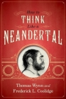 How to Think Like a Neandertal Cover Image