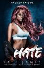 Hate: A dark reverse harem romance Cover Image