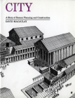 City: A Story of Roman Planning and Construction Cover Image