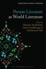 Persian Literature as World Literature (Literatures as World Literature) Cover Image