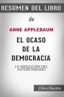 Resumen de El Ocaso de la Democracia