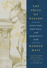 The Price of Reason: Evolution, Free Will and Humanity's Fate Cover Image