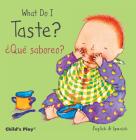 What Do I Taste? / ¿Qué Saboreo? Cover Image