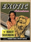 Exotic Adventures of Robert Silverberg (Men's Adventure Library #14) Cover Image