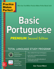 Practice Makes Perfect: Basic Portuguese, Premium Second Edition Cover Image
