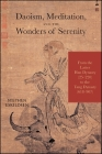 Daoism, Meditation, and the Wonders of Serenity: From the Latter Han Dynasty (25-220) to the Tang Dynasty (618-907) Cover Image