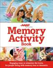 The Memory Activity Book: Engaging Ways to Stimulate the Brain for People Living with Memory Loss or Dementia Cover Image