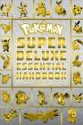 Pokemon Super Deluxe Essential Handbook Ultimate Collector's Edition: 2020, Book 2 Cover Image
