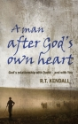 A Man After God's Own Heart: God's Relationship with David and with You Cover Image