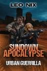 Urban Guerrilla (Sundown Apocalypse #2) Cover Image
