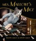 Mrs. Marlowe's Mice Cover Image