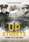 Up From The Streets: The Many Lives of Hank Garrett Cover Image