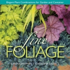 Fine Foliage: Elegant Plant Combinations for Garden and Container Cover Image