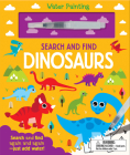 Search and Find Dinosaurs (Water Painting Search and Find) Cover Image