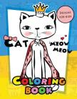 Meow Meow Cat Coloring Book for kids: Coloring Books for Boys and Girls 2-4, 4-8, 9-12, Teens & Adults Cover Image