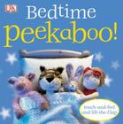 Bedtime Peekaboo!: Touch-and-Feel and Lift-the-Flap Cover Image