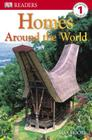 DK Readers L1: Homes Around the World (DK Readers Level 1) Cover Image