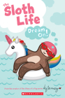 The Sloth Life: Dream On! Cover Image