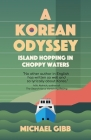 A Korean Odyssey: Island Hopping in Choppy Waters Cover Image