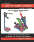 Autodesk Fusion 360 Assembly Exercises Cover Image