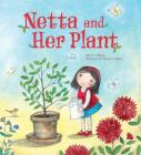 Netta and Her Plant Cover Image