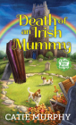 Death of an Irish Mummy (The Dublin Driver Mysteries #3) Cover Image