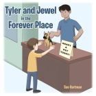 Tyler and Jewel in the Forever Place Cover Image