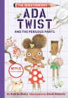 Ada Twist and the Perilous Pants: The Questioneers Book #2 Cover Image