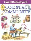 A Visual Dictionary of a Colonial Community (Crabtree Visual Dictionaries) Cover Image