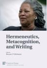 Hermeneutics, Metacognition, and Writing (Literary Studies) Cover Image