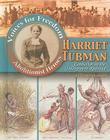 Harriet Tubman: Conductor on the Underground Railroad (Voices for Freedom: Abolitionist Heroes) Cover Image