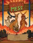 One Hot Mess: A Child's Environmental Fable, an Australian Fantasy Adventure Cover Image