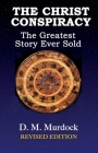 The Christ Conspiracy: The Greatest Story Ever Sold--Revised Edition Cover Image