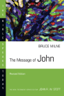 The Message of John (Bible Speaks Today) Cover Image