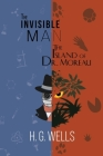 H. G. Wells Double Feature - The Invisible Man and The Island of Dr. Moreau (Reader's Library Classics) Cover Image
