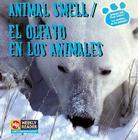 Animal Smell/El Olfato En Los Animales Cover Image