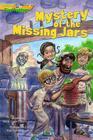 Mystery of Missing Jars (Gtt 4) (Gospel Time Trekkers #4) Cover Image
